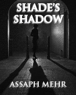 Shade's Shadow